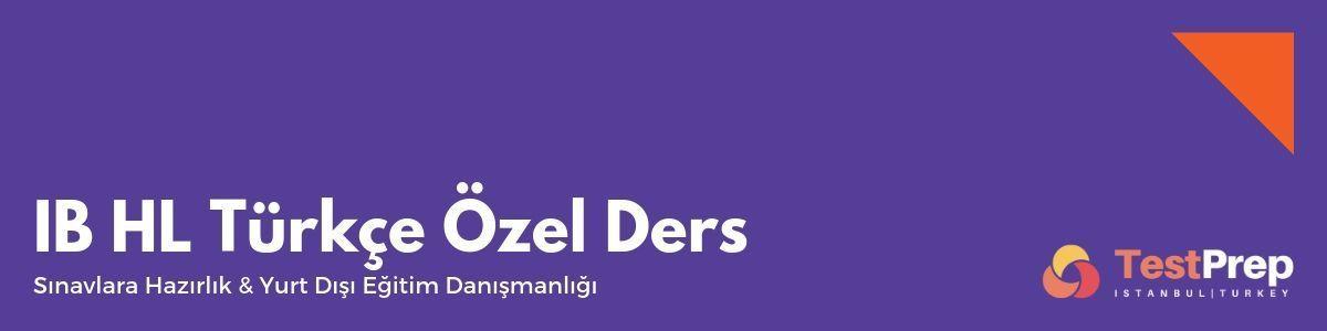 IB HL Türkçe Özel Ders