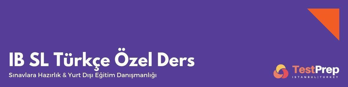 IB SL Türkçe Ozel Ders